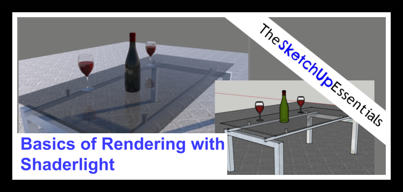 Rendering Your SketchUp Model in Shaderlight
