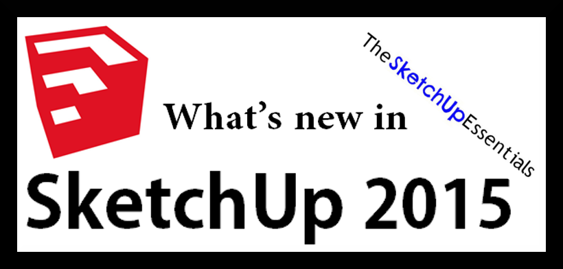 SketchUp 2015 New Features Thumbnail