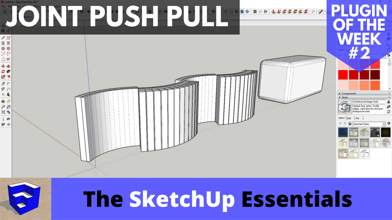 Push Pull Curved Surfaces in SketchUp with Joint Push Pull - Plugin