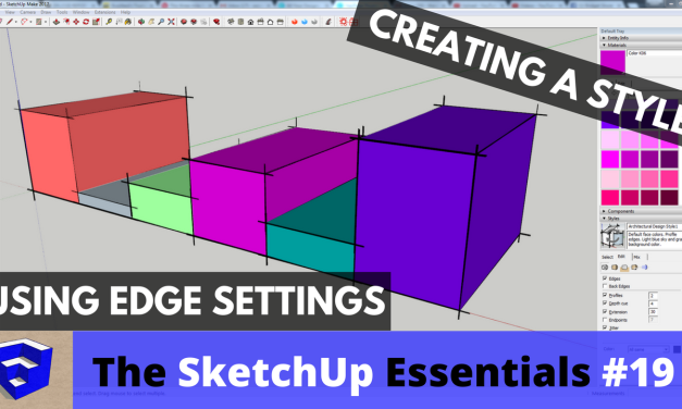 Creating a Custom Style in SketchUp with Edge Settings – The SketchUp Essentials #19
