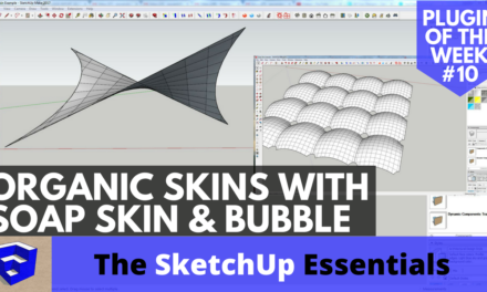 Creating Organic Skin in SketchUp with Soap Skin and Bubble