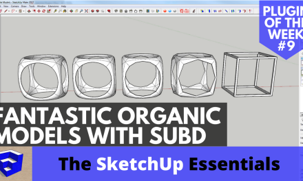 Organic Modeling with SubD – SketchUp Plugin of the Week #9