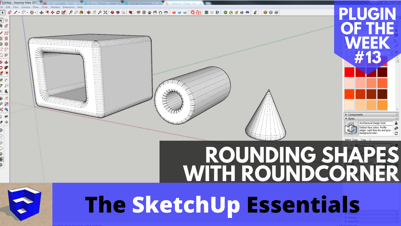 Rounding Edges in SketchUp with Round Corner - Plugin of the