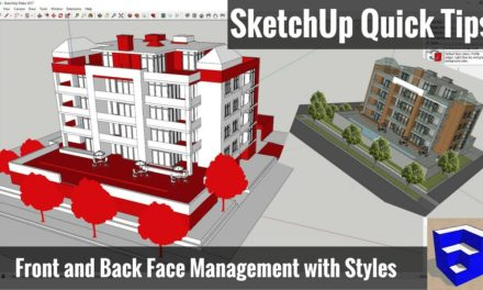 Managing Front and Back Faces with Styles in SketchUp – SketchUp Quick Tips