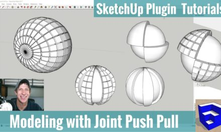 Modeling with Joint Push Pull in SketchUp – SketchUp Extension Tutorials