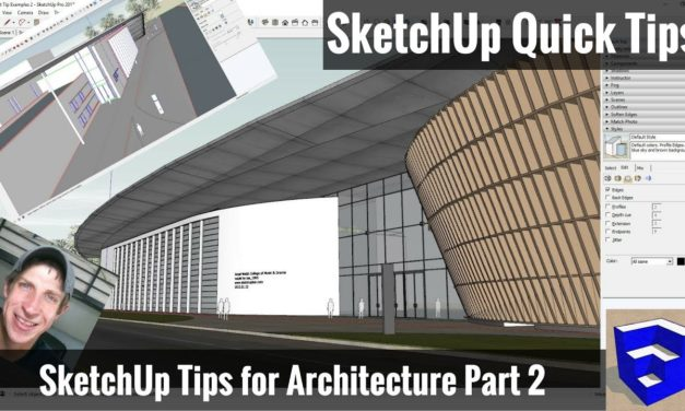 SketchUp Tips for Architecture – Part 2