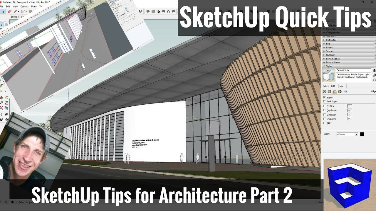 SketchUp Tips for Architecture - Part 2 - The SketchUp