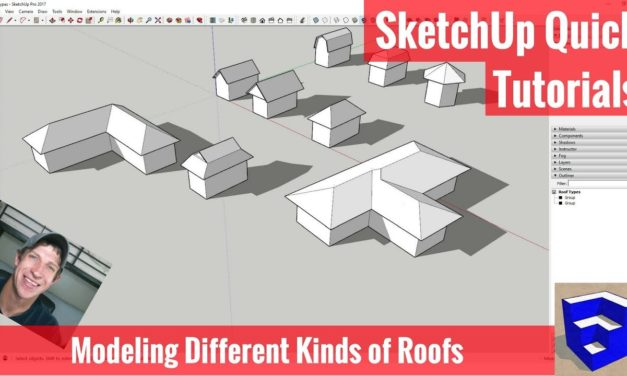 Modeling 9 Different Types of Roofs in SketchUp – SketchUp Quick Tutorials