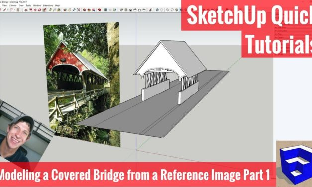 Modeling a Covered Bridge in SketchUp from a Reference Image Part 1 – SketchUp Modeling Tutorials