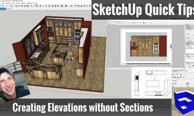 Creating SketchUp Elevations for Layout without Section Cuts – SketchUp Quick Tips