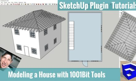 Modeling a House in SketchUp with 1001bit Tools – SketchUp Extension Tutorials