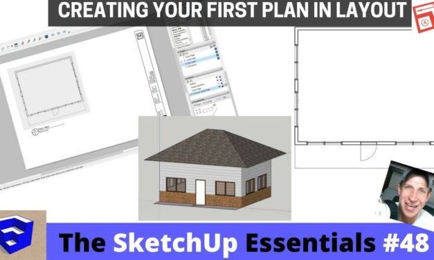 Introduction to Layout – The SketchUp Essentials #48