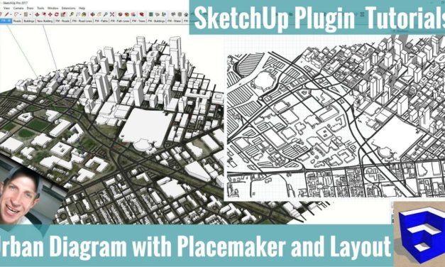 Creating an Axonometric Urban Diagram in SketchUp with Placemaker and Layout