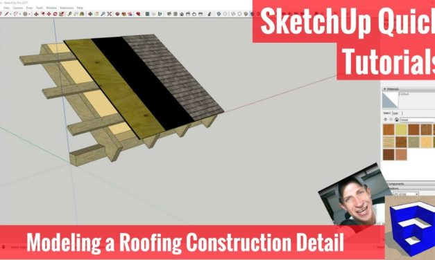 Modeling a Roofing Construction Detail In SketchUp