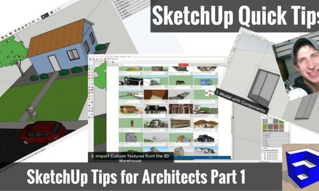 Great SketchUp Tips for Architects – Part 1