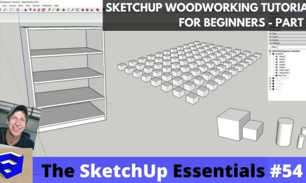 SketchUp Woodworking Tutorial for Beginners Part 2 – Copies, Organization, and Curves