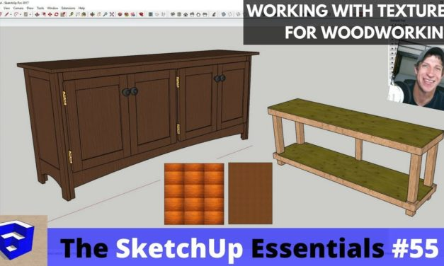 Working with Textures in SketchUp for Woodworking – The SketchUp Essentials #55