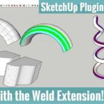 Fun with the Weld Extension in SketchUp – SketchUp Extension Tutorials