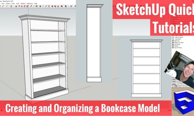 Creating and Organizing a Bookcase Model in SketchUp – Tutorials for Woodworkers