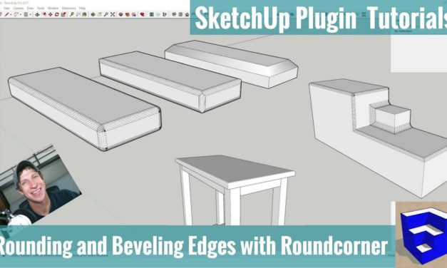 Bevel and Round Corners in SketchUp with Roundcorner – SketchUp Extension Tutorials