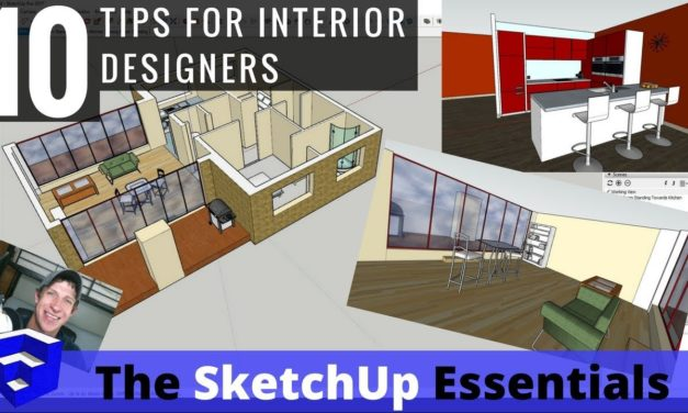 Top 10 Tips for Interior Design Modeling in SketchUp – #5 is my favorite!