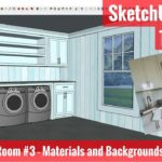 Modeling Interiors in SketchUp – Laundry Room Part 3 – Materials and Background