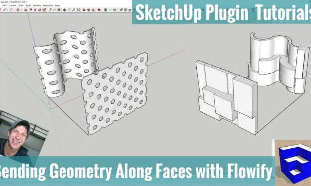 Bending Objects Along Complex Faces with Flowify for SketchUp – SketchUp Extension Tutorials