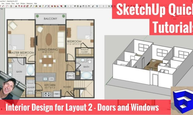 SketchUp Interior Design for Layout Part 2 – Doors and Windows
