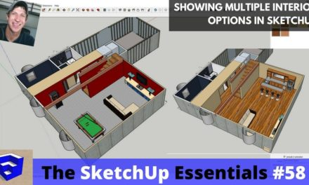 Showing Interior Design Options in Your SketchUp Model – The SketchUp Essentials #58