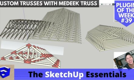Model Trusses Quickly and Accurately with Medeek Truss – SketchUp Extension of the Week #39