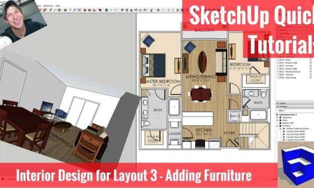 SketchUp Interior Design for Layout Part 3 – Adding Furniture