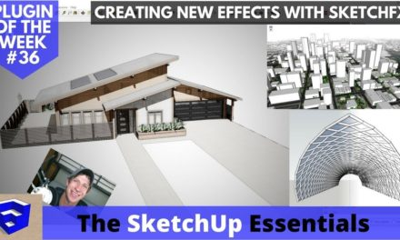 Layering Style Effects in SketchFX – SketchUp Plugin of the Week #36