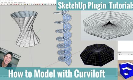 Creating Organic Models with Curviloft Step by Step – SketchUp Plugin Tutorials