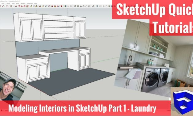 Modeling Interiors in SketchUp Part 1 – Laundry Room Model