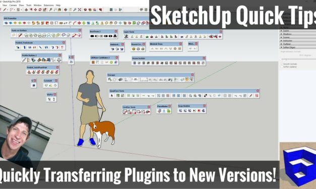 Move Plugins and Extensions from SketchUp 2017 to SketchUp 2018 – THE EASY WAY TO REINSTALL PLUGINS