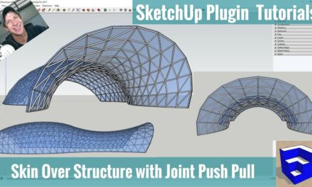 Modeling Building Skin Over Structure in SketchUp with Joint Push Pull and Curviloft