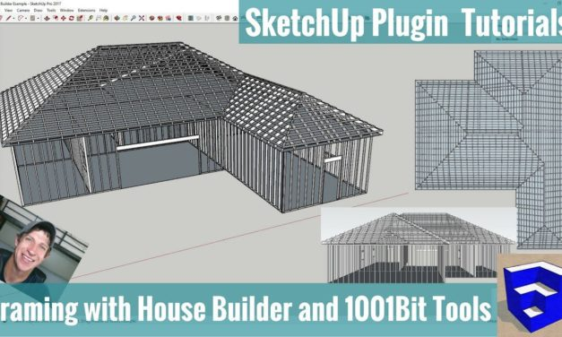 Modeling Framing in Your SketchUp Models with House Builder and 1001Bit Tools