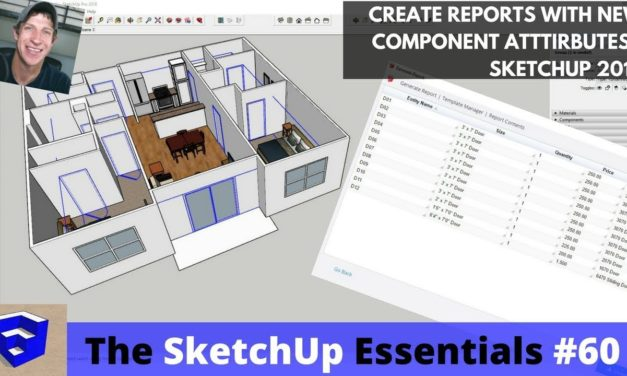 Using SketchUp 2018's New Attributes to Generate Door Schedules, Cost Reports, Quantities, and More!