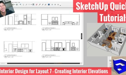 Interior Elevations in Layout from Your SketchUp Model – Interior Design Modeling for Layout #7