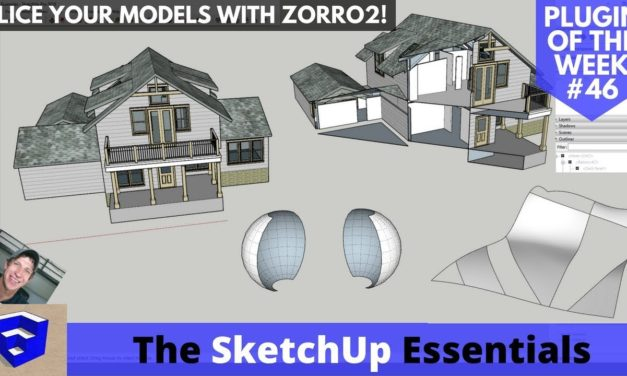 Slice Your Models with Zorro2 for SketchUp – SketchUp Extension of the Week #46