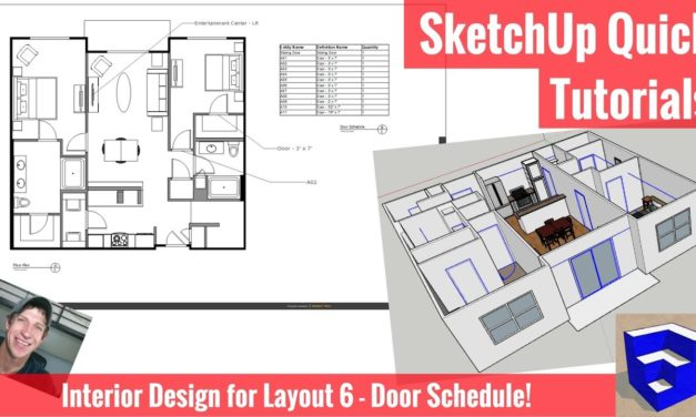 Creating a Door Schedule in SketchUp 2018 and Layout! – Interior Design Modeling for Layout