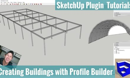 Creating Buildings in SketchUp with Profile Builder – Automatically Create Structure and Skin!