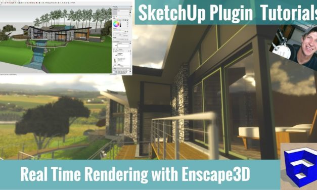 Real Time Rendering in SketchUp with Enscape – Photorealistic Video and More!