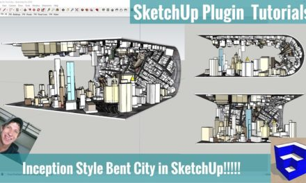 INCEPTION IN SKETCHUP? Modeling a Bent City with Placemaker and FredoScale!