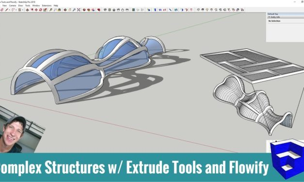 Modeling Complex Structures in SketchUp with Extrude Tools and Flowify!