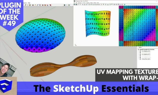 UV Mapping Textures in SketchUp with Wrap-R! SketchUp Extension of the Week #49