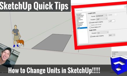 How to Change the Units of Measure in SketchUp! Feet to Inches, Setting Precision, and More!