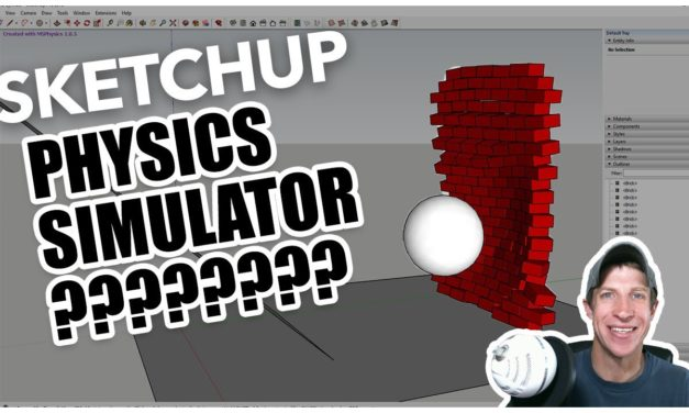 SketchUp AS A PHYSICS SIMULATOR? MSPhysics for SketchUp