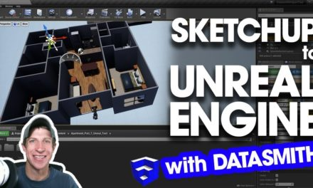 Importing SketchUp Models to Unreal Engine with Materials