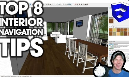 Top 10 Tips for Interior Design Modeling in SketchUp - #5 is